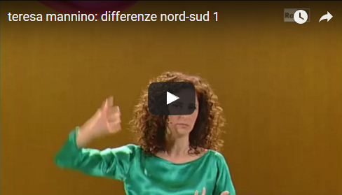 TERESA MANNINO: differenze nord-sud