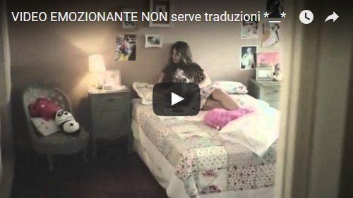VIDEO EMOZIONANTE NON serve traduzioni