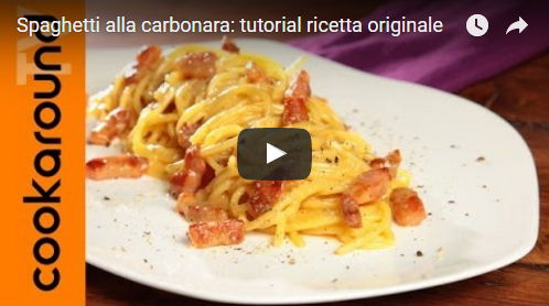 Spaghetti alla carbonara: tutorial ricetta originale
